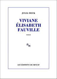 1ère de couverture Viviane Elisabeth Fauville - Editions de Minuit.