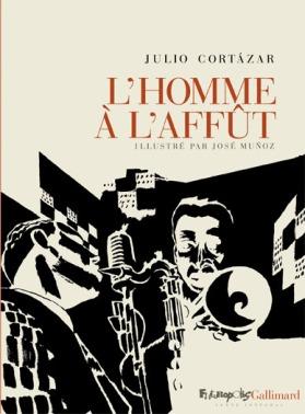 """1ère de couverture """"l'homme à l'affût"""" Editions Gallimard"""