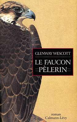 """1ère de couverture """"Le faucon Pèlerin"""" de Glenway Wescott"""