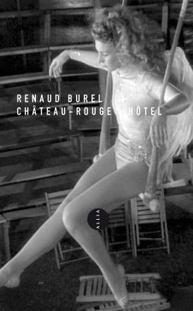 1ère de couverture Château-Rouge Hôtel de Renaud Burel - Editions Allia