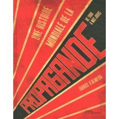 une-histoire-mondiale-de-la-propagande-de-1900-a-nos-jours-de-fabrice-d-almeida-964710139_ML