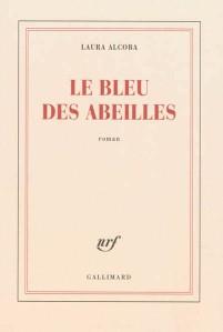 """1ère de couverture """"Le bleu des abeilles"""" de Laura Alcoba aux Editions Gallimard"""