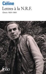 """1ère de couverture """"Lettres à la NRF"""" Céline Editions poche Folio pour Gallimard"""