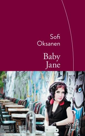 """1ère de couverture """"Baby Jane"""" de Sofi Oksanen Editions Stock"""