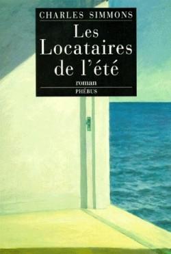 """1ère de couverture """"Les locataires de l'été"""" de Charles Simmons aux Editions Phébus Libretto"""