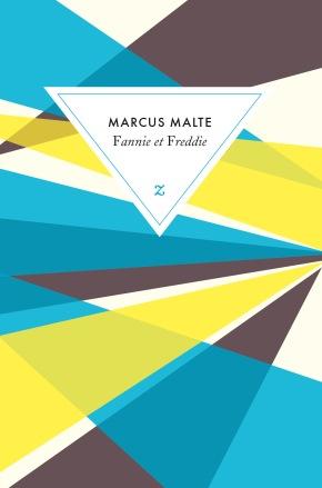 """1ère de couverture """"Fannie et Freddie"""" de Marcus Malte aux Editions Zulma"""