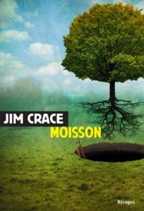"""1ère de couverture """"Moisson"""" de Jim Crace paru aux Editions Rivages"""