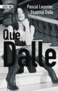 """1ère de couverture """"Que dalle"""" de Pascal Louvrier aux Editions Sonatine"""