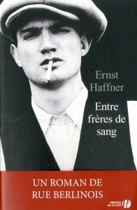 """1ère de couverture """"Entre frères de sang"""" Presses de la Cité"""
