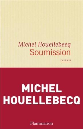 """1ère de couverture """"Soumission"""" de Michel Houellebecq aux Editions Flammarion"""